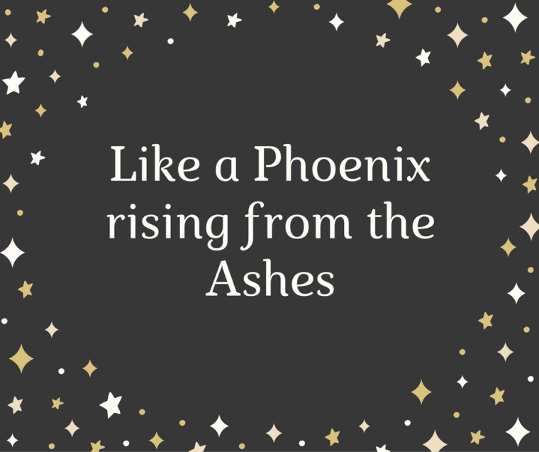 like-a-phoenix-rising-from-the-ashes